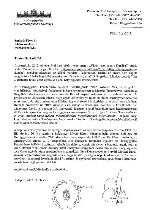 Az Országgyűlés ffb elnöke a greenfo-nak, helyreigazítás, 2012.10.15.